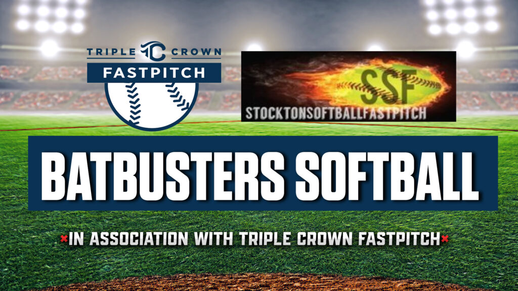 Batbusters and Triple Crown Fastpitch